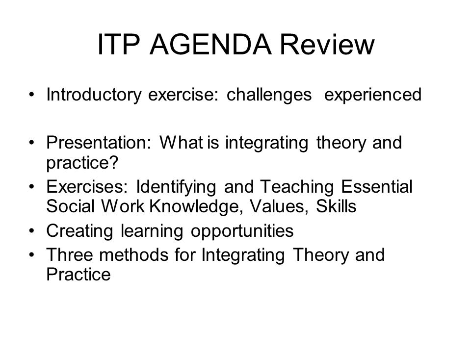 ITP AGENDA Review Introductory exercise: challenges experienced