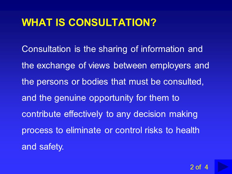 WHAT IS CONSULTATION