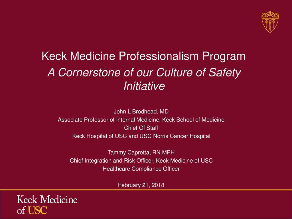 Keck Medicine Professionalism Program - ppt download