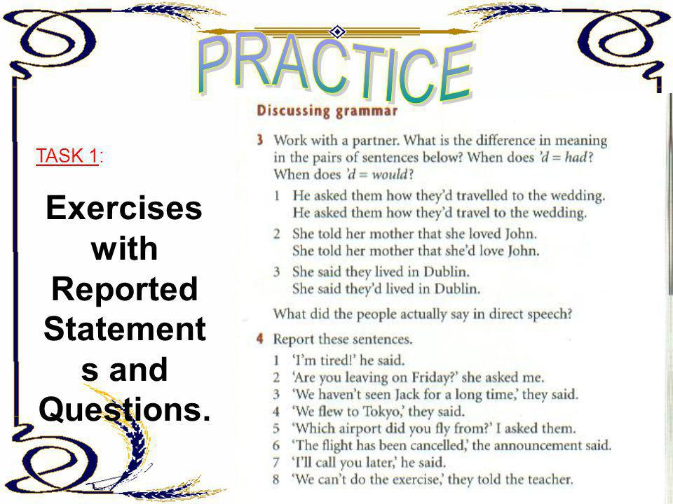 Exercises with Reported Statements and Questions.