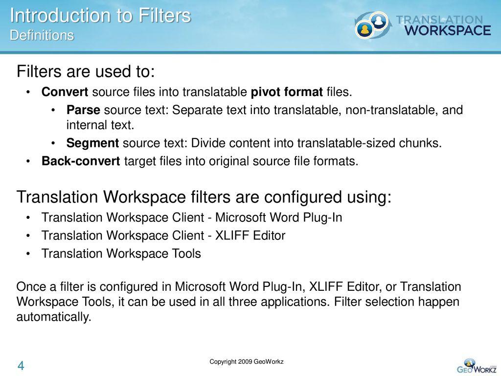 Translation Workspace File Filters Ppt Download