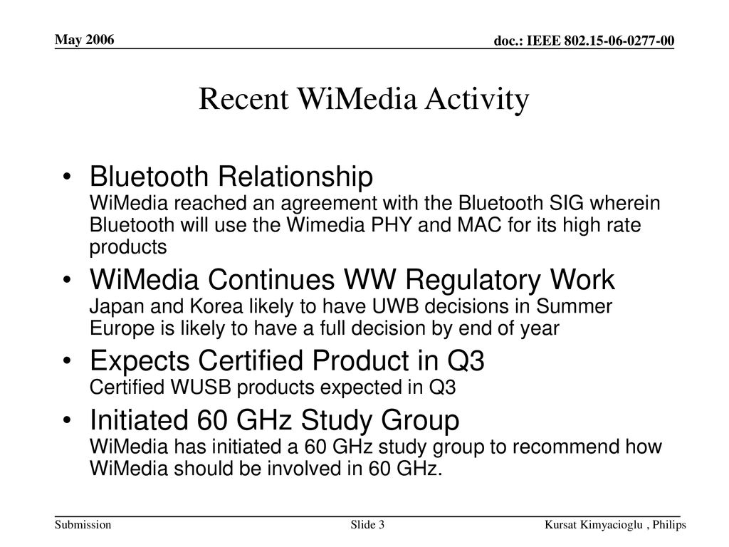 Recent WiMedia Activity
