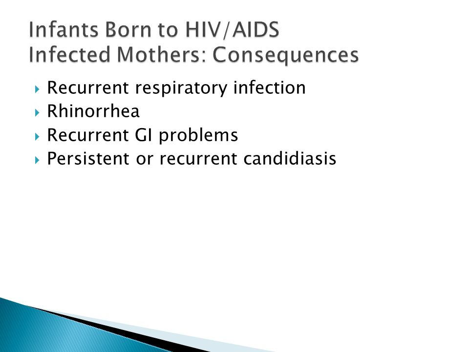 Infants Born to HIV/AIDS Infected Mothers: Consequences