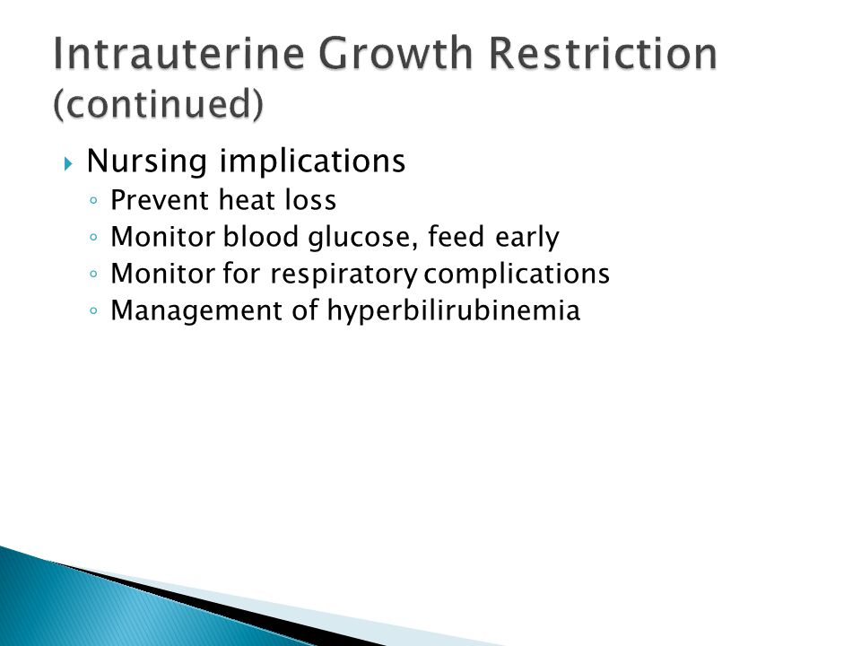 Intrauterine Growth Restriction (continued)