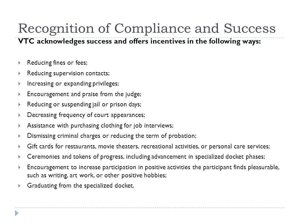 Recognition of Compliance and Success
