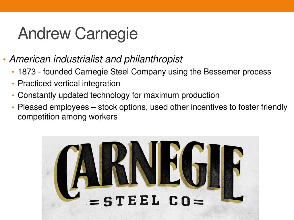 what did andrew carnegies vertical integration business model accomplish