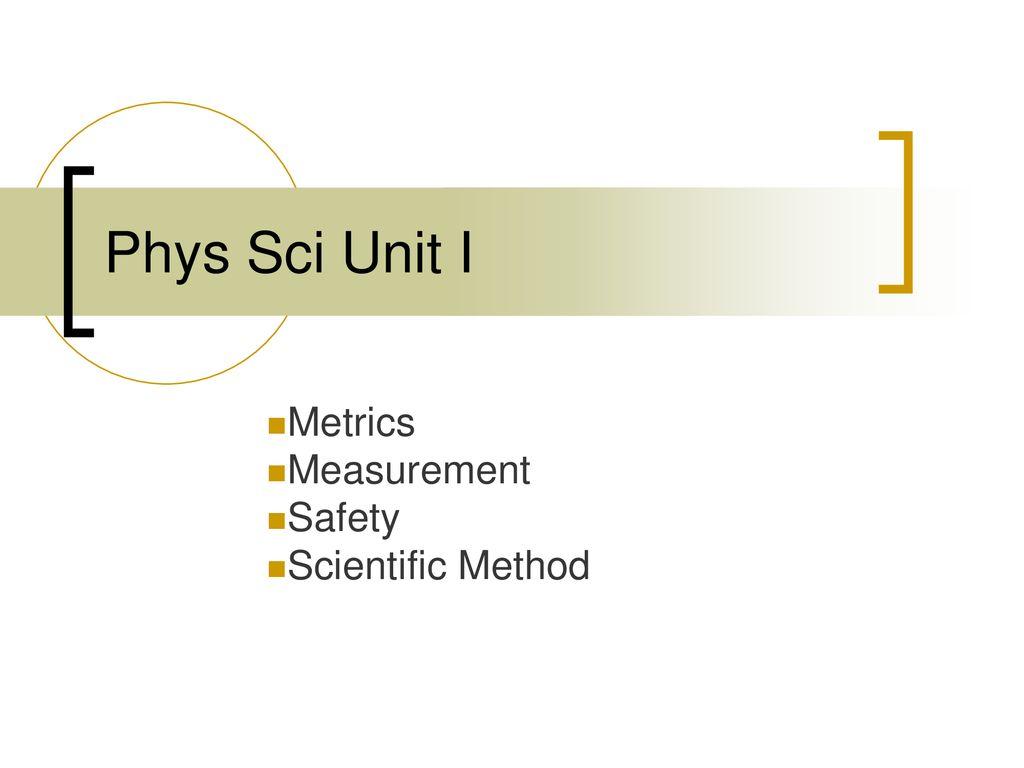 Metrics Measurement Safety Scientific Method - ppt download