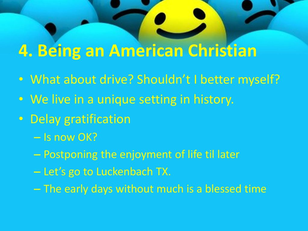 4. Being an American Christian