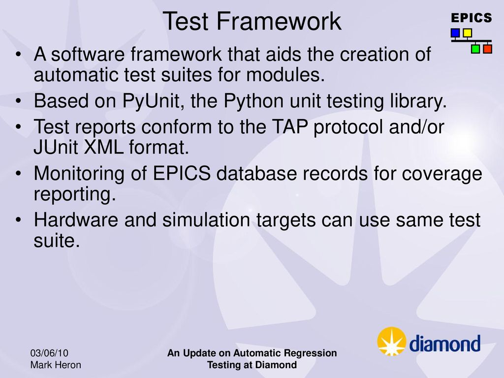 An Update on Automatic Regression Testing at Diamond - ppt