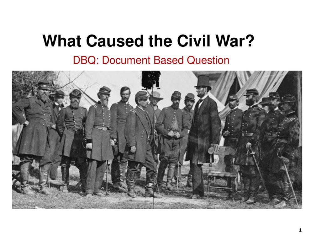 what caused the civil war dbq