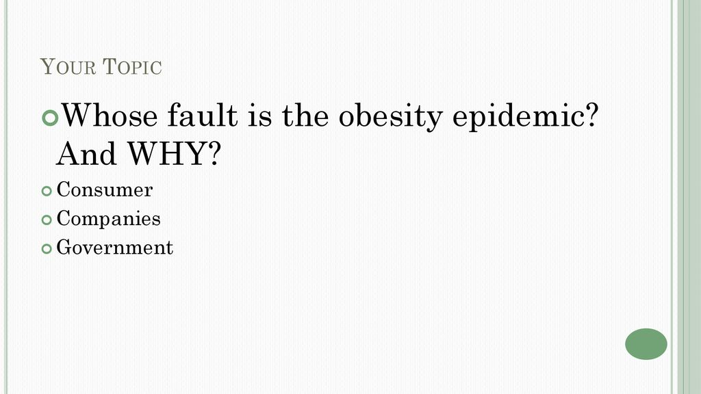 whose fault is obesity