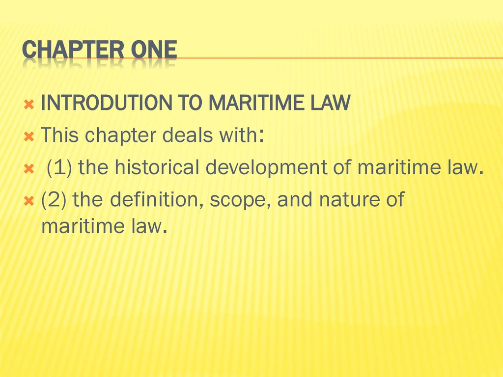 maritime law general introduction chapter1. - ppt download