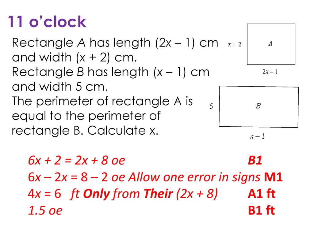11 Oclock Rectangle A Has Length 2x 1 Cm And Width
