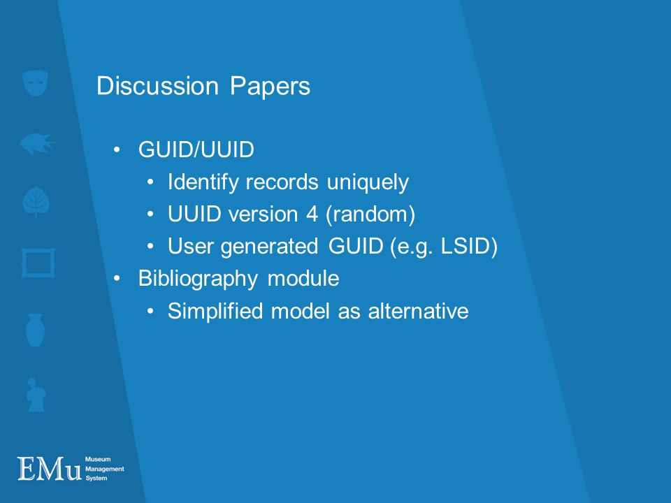 Discussion Papers GUID/UUID Identify records uniquely