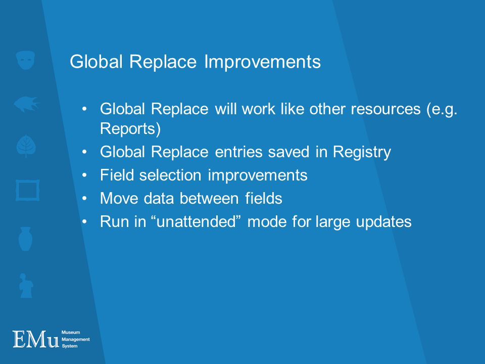 Global Replace Improvements