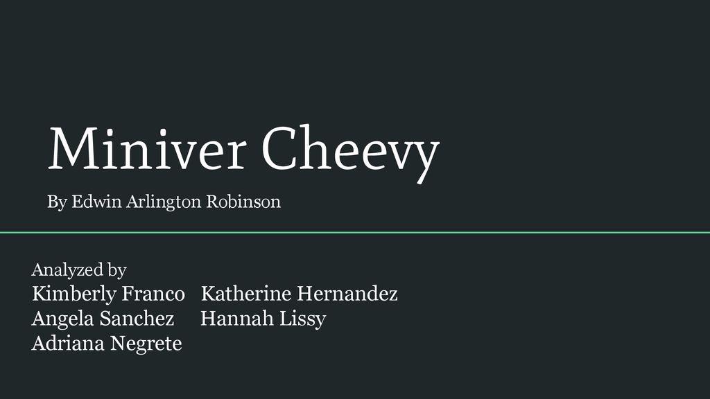 miniver cheevy summary analysis