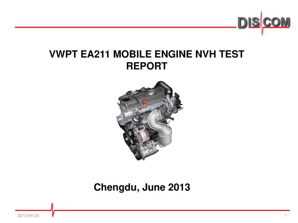 VWPT EA211 MOBILE ENGINE NVH TEST REPORT - ppt download
