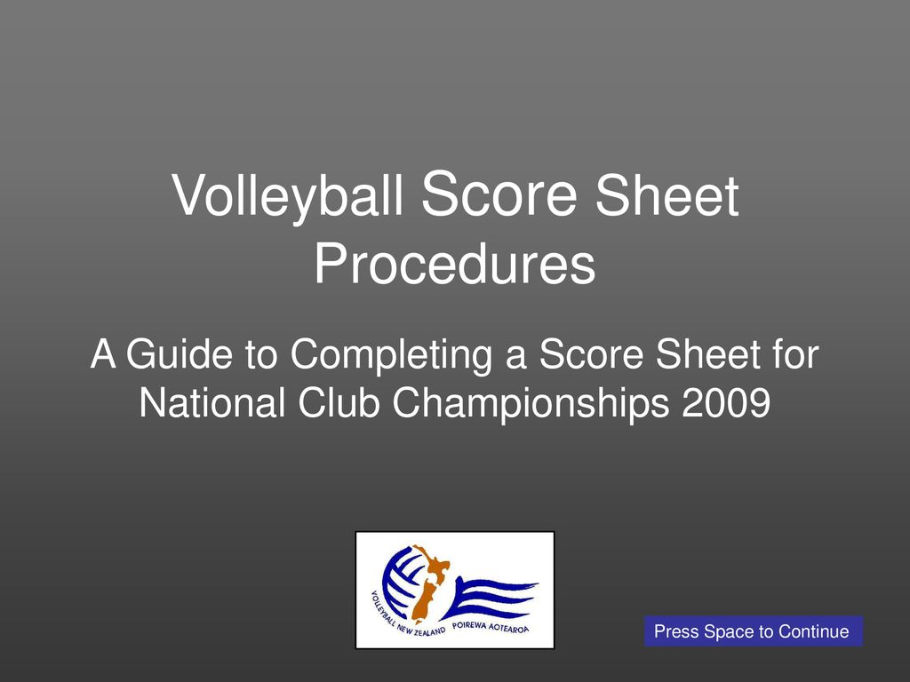 Volleyball Score Sheet Procedures Ppt Download