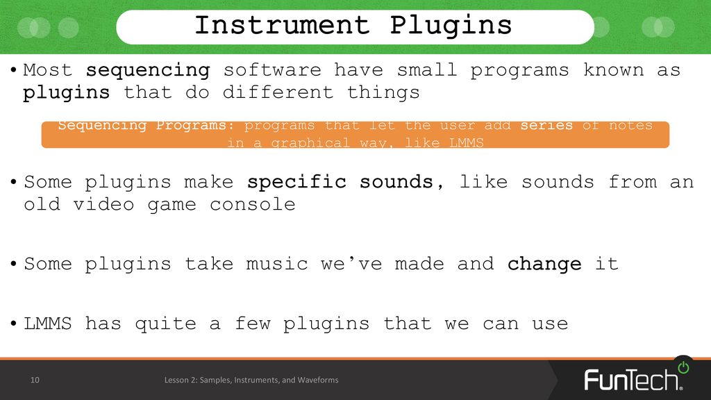 Lesson 2: Samples, Instruments, and Waveforms - ppt download