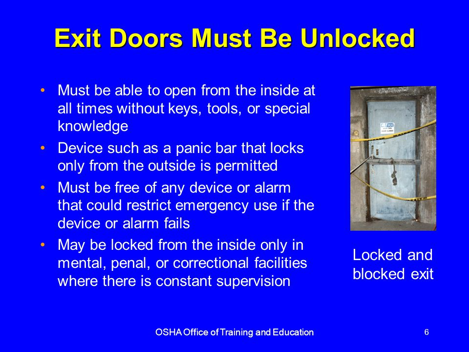 Exit Doors Must Be Unlocked  sc 1 st  SlidePlayer & OSHA Office of Training and Education - ppt video online download