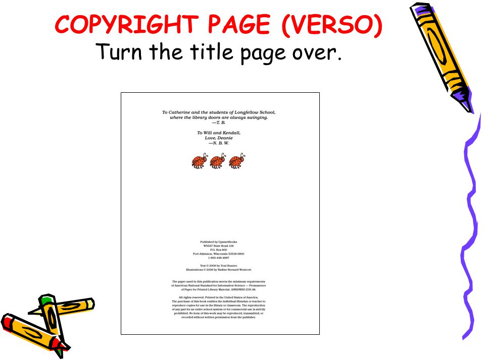 COPYRIGHT PAGE (VERSO) Turn the title page over.