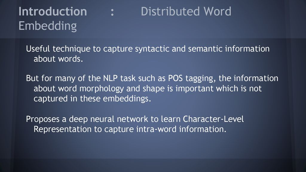Learning Character Level Representation for POS Tagging - ppt download