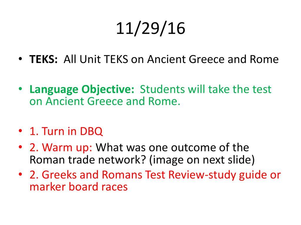 11/29/16 TEKS: All Unit TEKS on Ancient Greece and Rome