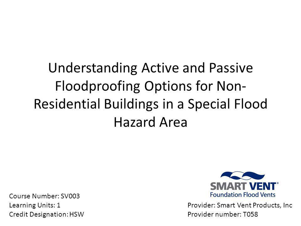 Understanding Active and Passive Floodproofing Options for Non-Residential Buildings in a Special Flood Hazard Area