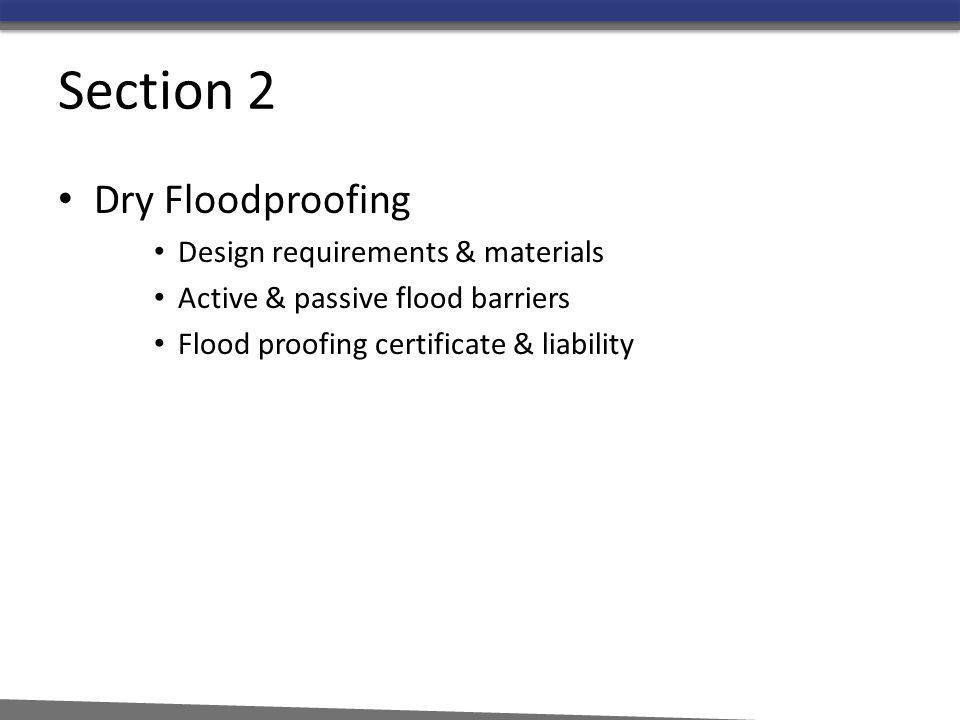 Section 2 Dry Floodproofing Design requirements & materials