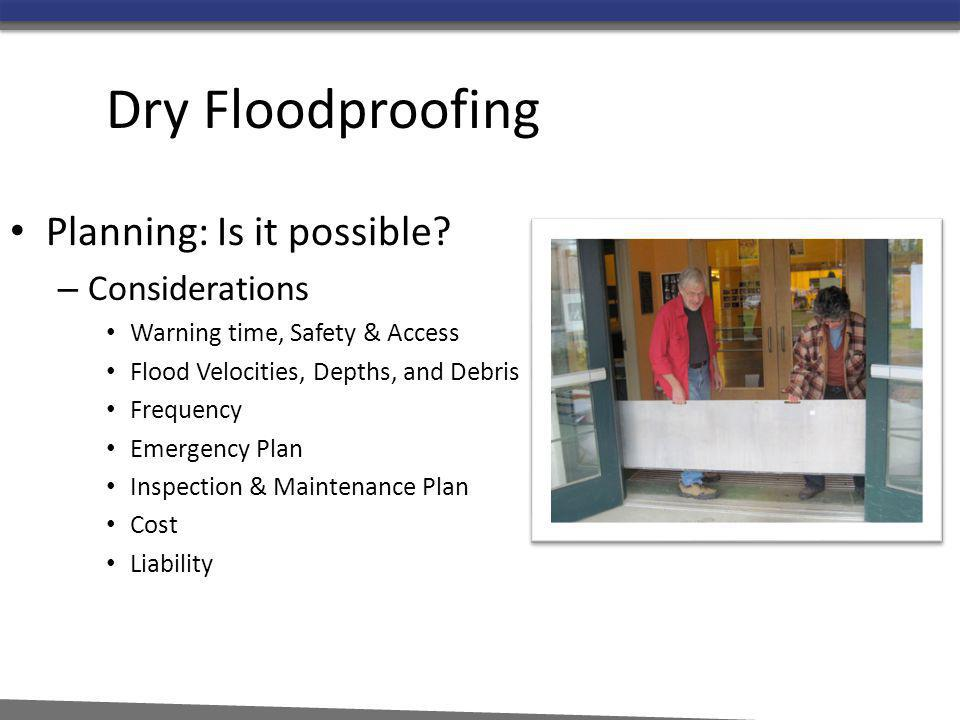 Dry Floodproofing Planning: Is it possible Considerations