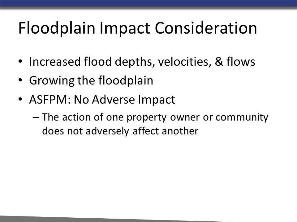 Floodplain Impact Consideration