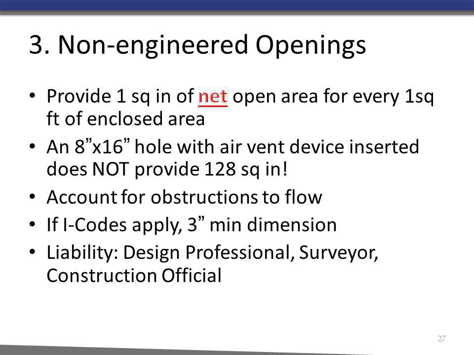 3. Non-engineered Openings