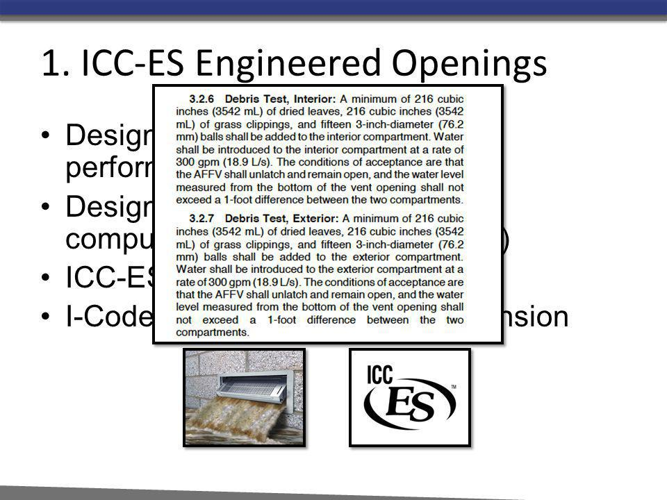 1. ICC-ES Engineered Openings