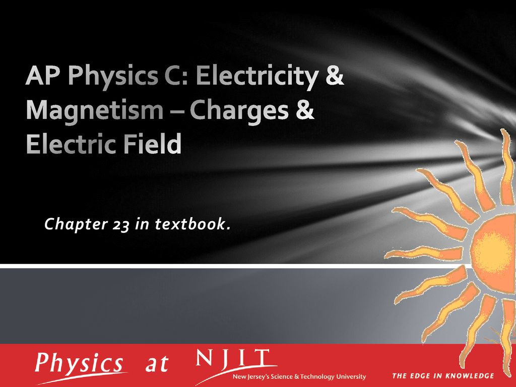 AP Physics C: Electricity & Magnetism – Charges & Electric Field