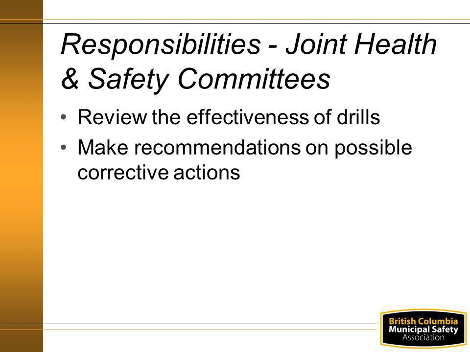 Responsibilities - Joint Health & Safety Committees