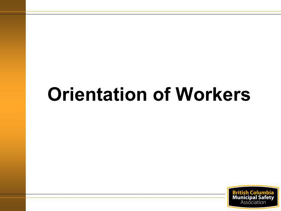 Orientation of Workers