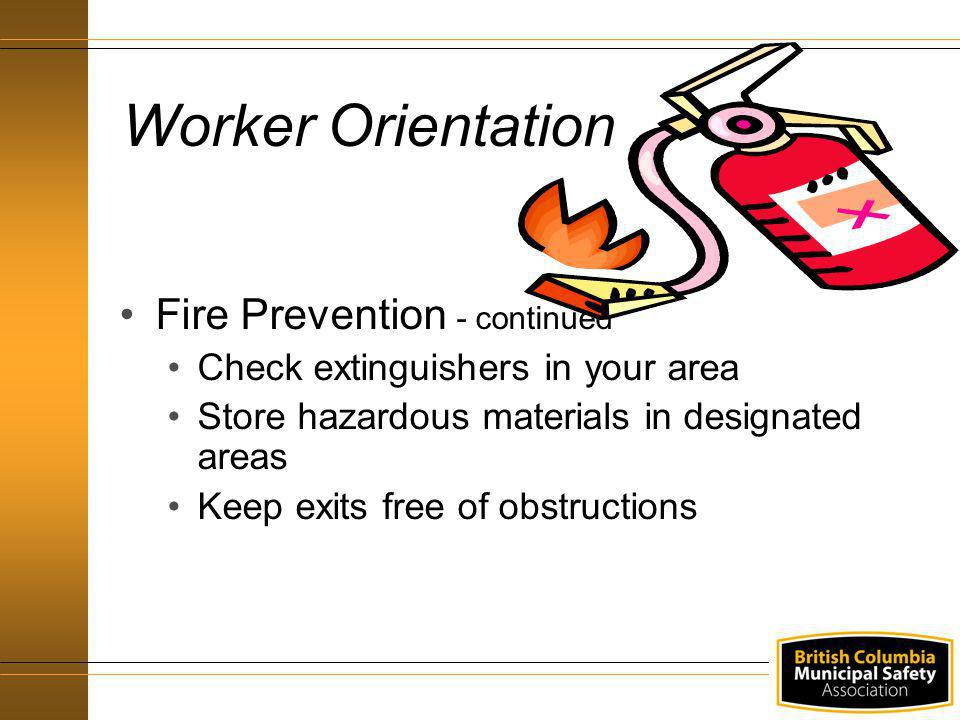 Worker Orientation Fire Prevention - continued