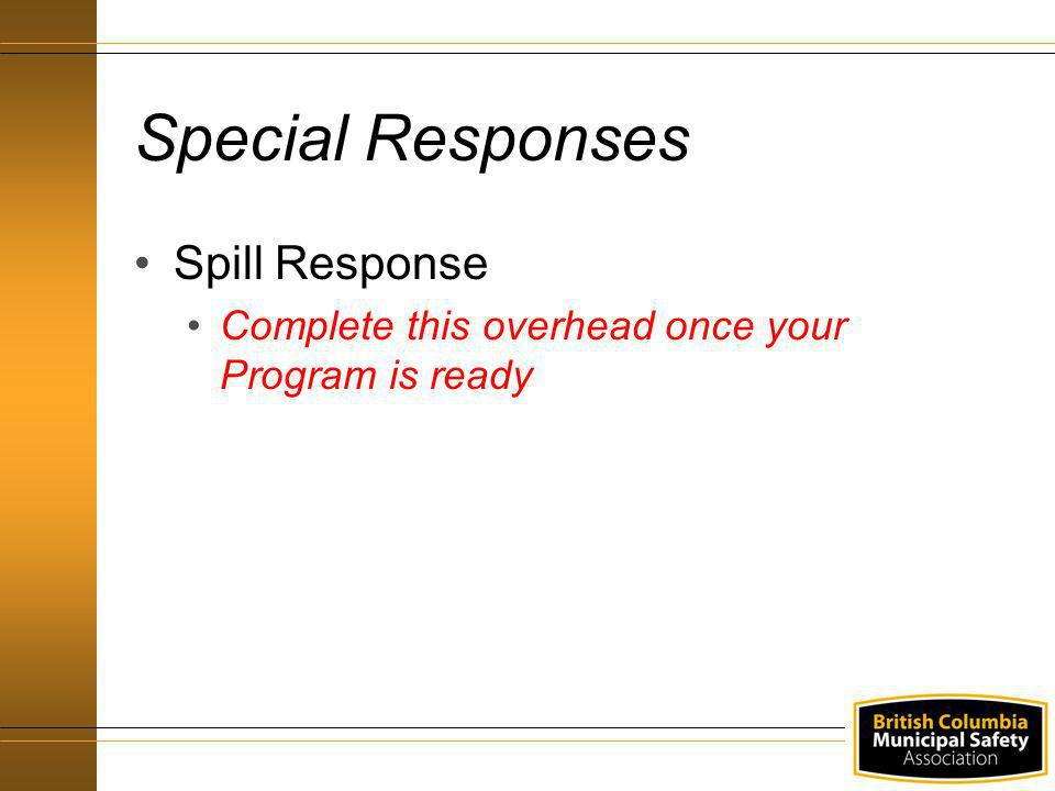 Special Responses Spill Response