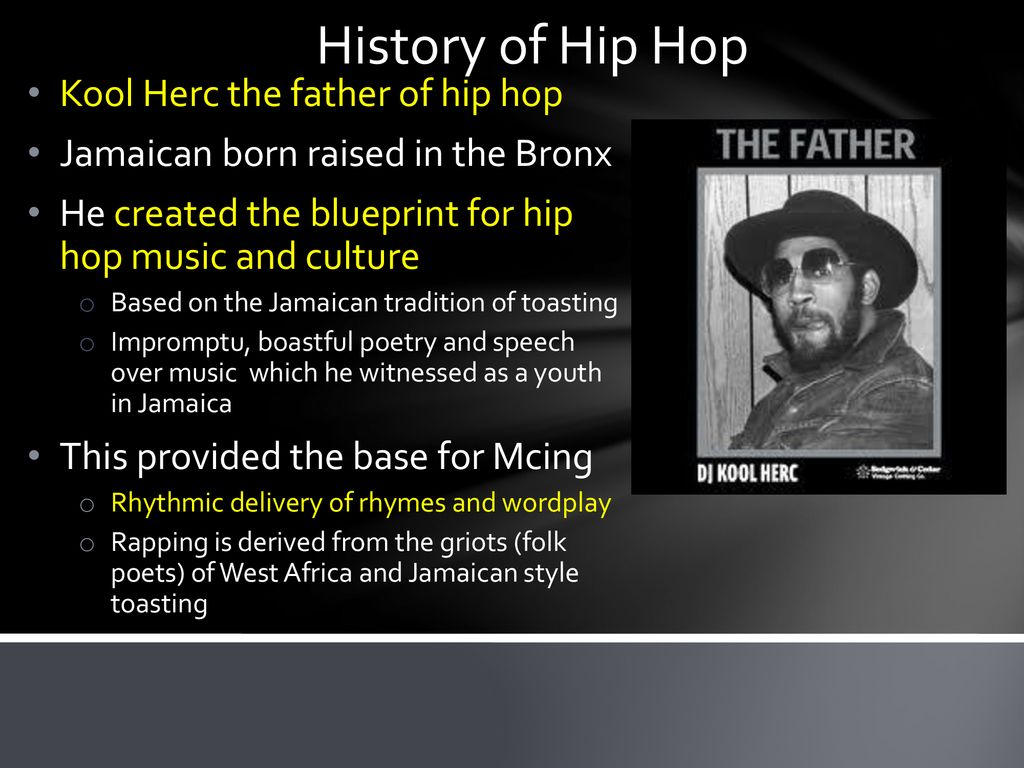 What is Hip Hop? Hip Hop consists of poetry that is spoken