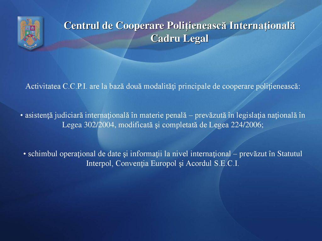 Poliția Română - Centrul de Cooperare Poliţienească Internaţională