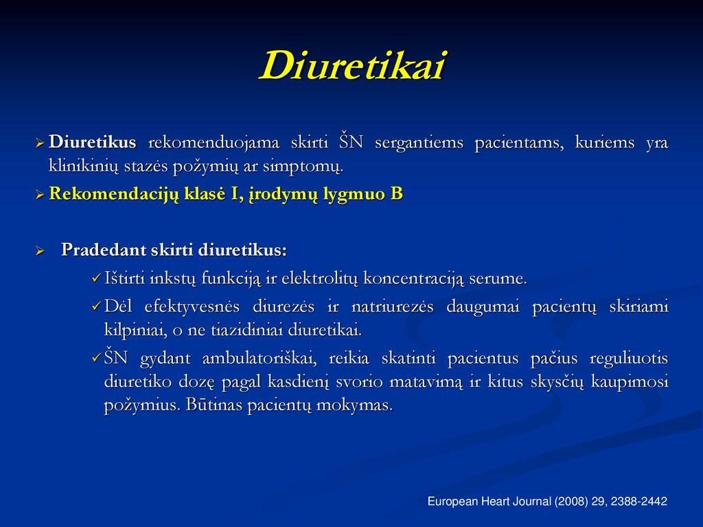 kodėl diuretikai skiriami sergant hipertenzija