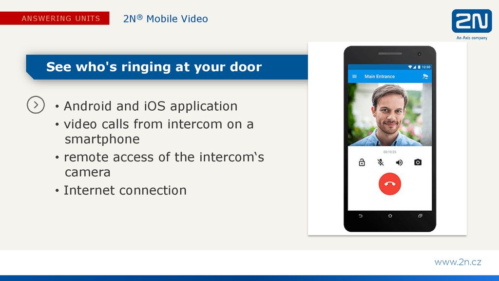 2N® Mobile Video Intercom on your smartphone  - ppt download