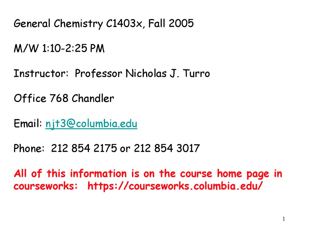 General Chemistry C1403x, Fall ppt download