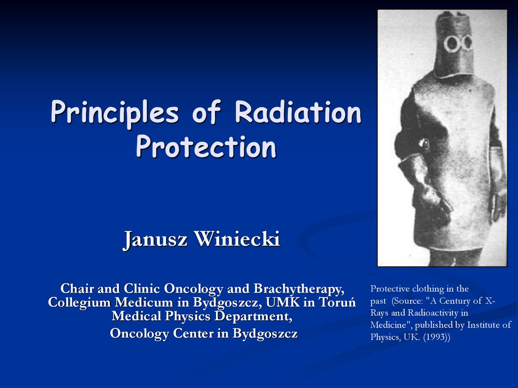 eefb6c6e2462 Principles of Radiation Protection - ppt download