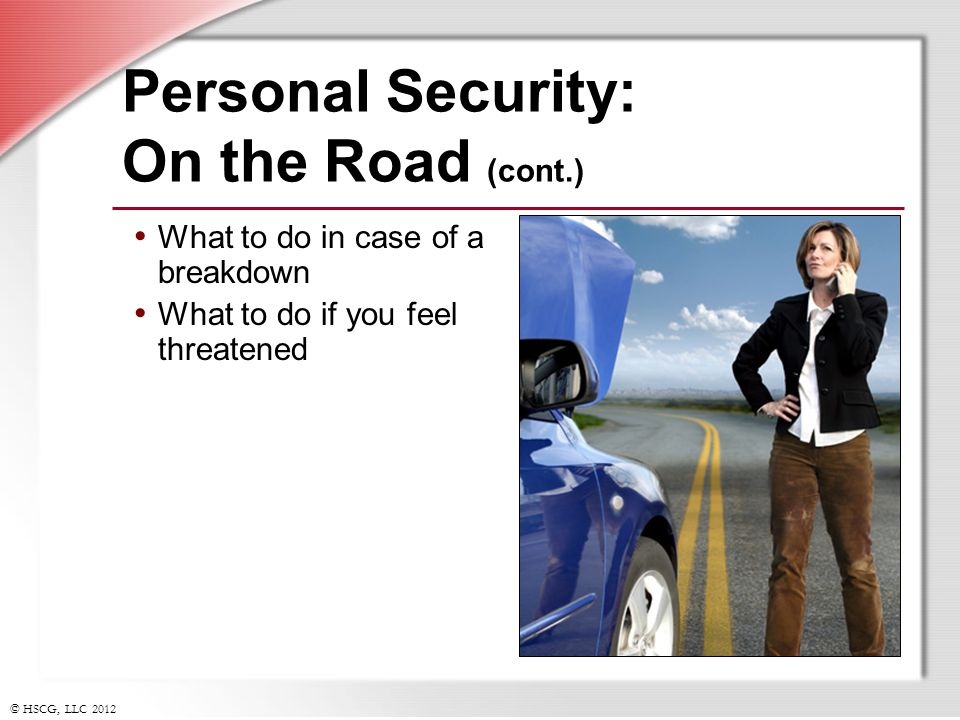 Personal Security: On the Road (cont.)