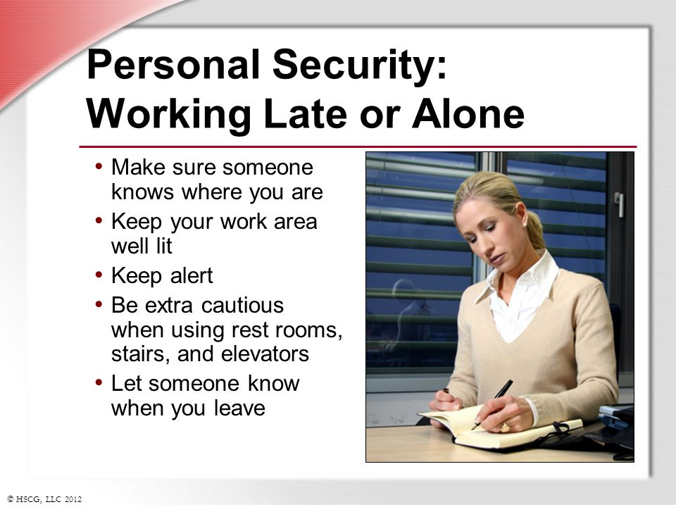 Personal Security: Working Late or Alone