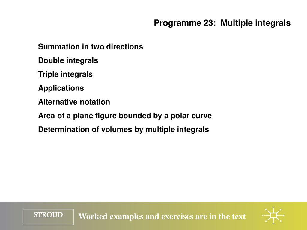 PROGRAMME 23 MULTIPLE INTEGRALS  - ppt download