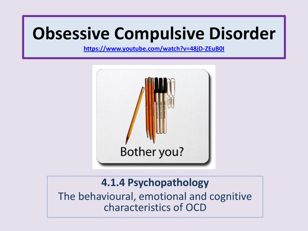 the behavioural, emotional and cognitive characteristics of ocd