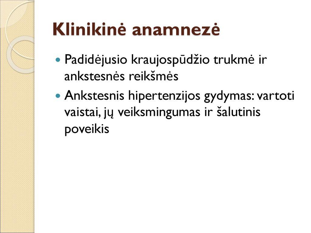 hipertenzijos 1 laipsnio vaistų gydymas)