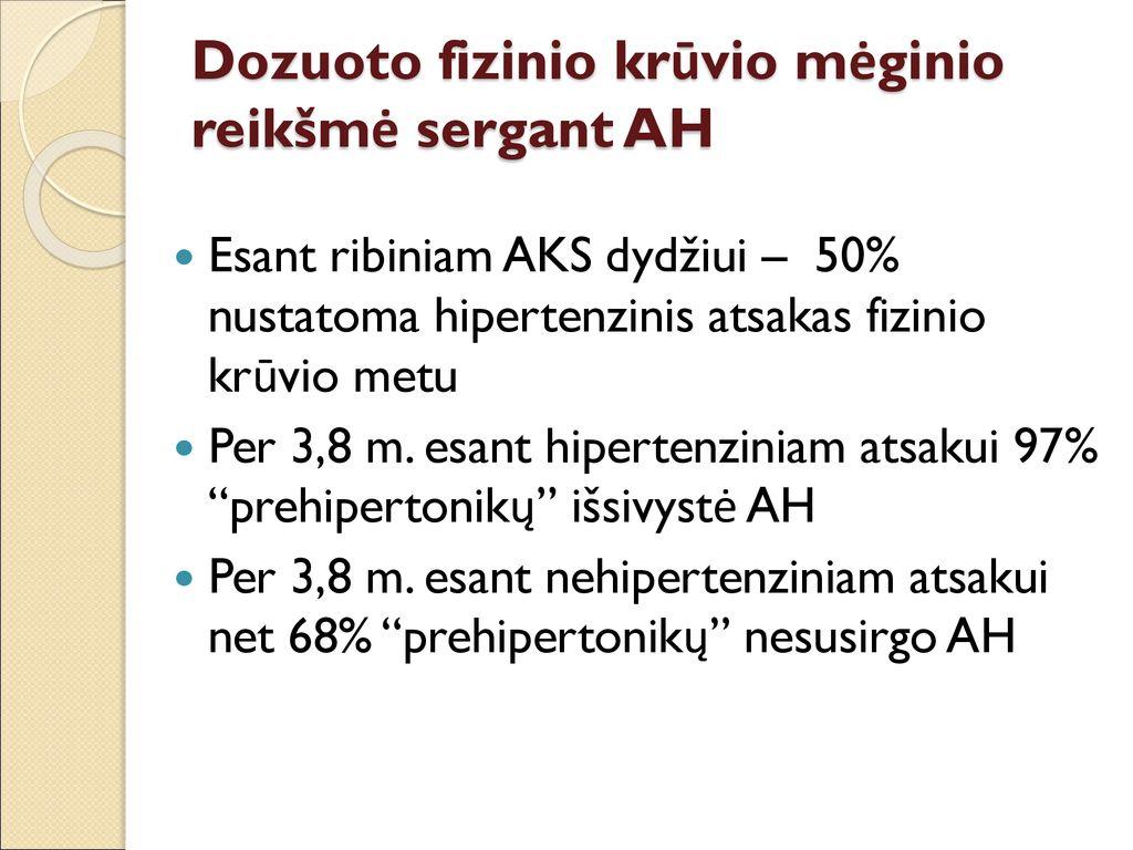 hipertenzijos atsakas dėl hipertenzijos)